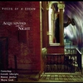 Pieces Of A Dream - Acquainted With The Night '2001