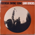 Sam Rivers - Fuchsia Swing Song '1964
