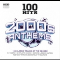 Various Artists - 100 Hits: 2000s Anthems '2015
