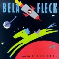 Bela Fleck & The Flecktones - Bela Fleck & The Flecktones '1990