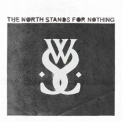 While She Sleeps - The North Stands For Nothing '2010