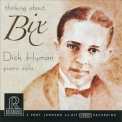 Dick Hyman - Thinking About Bix '2008
