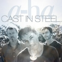 A-ha - Cast In Steel (Deluxe Edition) (2CD) '2015