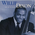 Willie Dixon - Poet Of The Blues '1998