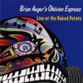 Brian Auger's Oblivion Express - Live At The Baked Potato (2CD) '2005