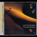 Jaco Pastorius - Golden Roads '1986