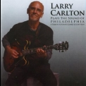 Larry Carlton - Larry Carlton Plays The Sound Of Philadelphia '2010