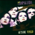 Propaganda - Outside World '2002