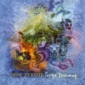 Don Peyote - Peyote Dreaming '2007