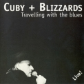 Cuby & Blizzards - Travelling With The Blues '1997