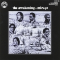 Awakening, The - Mirage '1973