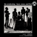Awakening, The - Hear, Sense And Feel '1972