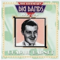 Charlie Barnet - The Legendary Big Bands '2000