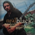 Neal Black & The Healers - Gone Back To Texas '1997