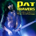 Pat Travers - Black Betty The Anthology '2007