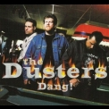 Dusters, The - Dang! '2002