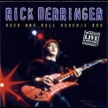 Rick Derringer - Rock And Roll Hoochie Koo '2001