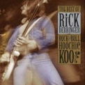 Rick Derringer - Rock And Roll Hoochie Koo: The Best Of Rick Derringe '1996