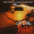 Rob Tognoni - Capital Wah '2007