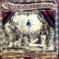 Vargas Blues Band - Love, Union, Peace '2005