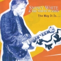 Snowy White & The White Flames - The Way It Is '2004