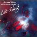 Snowy White & The White Flames - Little Wing '1998