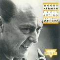 Woody Herman - Early Autumn-featuring Stan Getz '1976