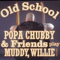 Popa Chubby - Old School '2003