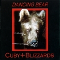 Cuby & Blizzards - Dancing Bear '1998