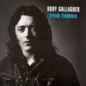 Rory Gallagher - Fresh Evidence '1990