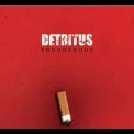 Detritus - Endogenous '2003