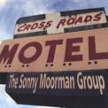 Sonny Moorman Group, The - Crossroads Motel '2005