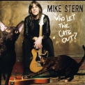 Mike Stern - Who Let The Cats Out? '2006