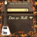 Sonny Moorman Group, The - Live As Hell '2008