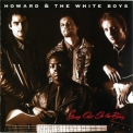 Howard & The White Boys - Strung Out On The Blues '1994