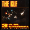Klf, The - 3 A.m. Eternal [CDS] '1990