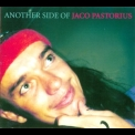 Jaco Pastorius - Another Side Of Jaco Pastorius '2001