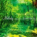 Dimension - Melody ~ Waltz For Forest ~ '2003