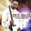 Eric Gales - Transformation '2011