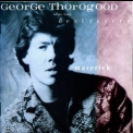 George Thorogood & The Destroyers - Maverick '1985