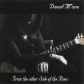 David More - From The Other Side Of The River '2009