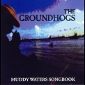 Groundhogs - Muddy Waters Songbook '1999