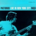 Jaco Pastorius - 'raca' Live In Nyc Vol Five '1997