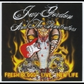 Jay Gordon & The Penetrators - Fresh Blood-live-new Life '2009