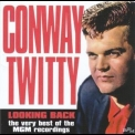 Conway Twitty - Looking Back '2002
