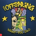 Offspring, The - Want You Bad [EP] '2001