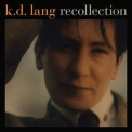 K.D. Lang - Recollection '2010