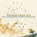 Infamous Stringdusters, The - Things That Fly '2010