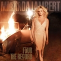 Miranda Lambert - Four The Record '2011