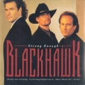 Black Hawk - Strong Enough '1995